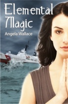 Elemental Magic by Angela Wallace